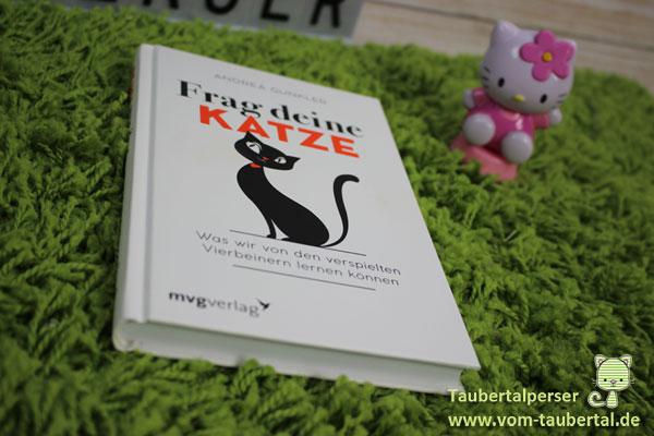 Frag deine Katze - was wir von den verspielten Vierbeinern lernen können, Taubertalperser, Katzen, Buchvorstellung, Zen-Meisterin, Katzen