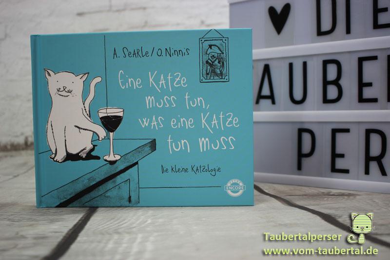 Eine Katze muss tun, Taubertalperser, Buchvorstellung, Review, Katzenbuch