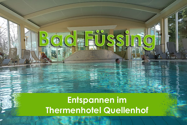 Thermenhotel Quellenhof, Bad Füssing, Taubertalperser, Reisen, Travel, Entspannung, Wellness