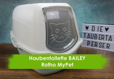 Rotho MyPet, Taubertalperser, unabhängiger Katzenblog, Katzenklo, Katuenhaubentoilette, Bailey, Produkttest