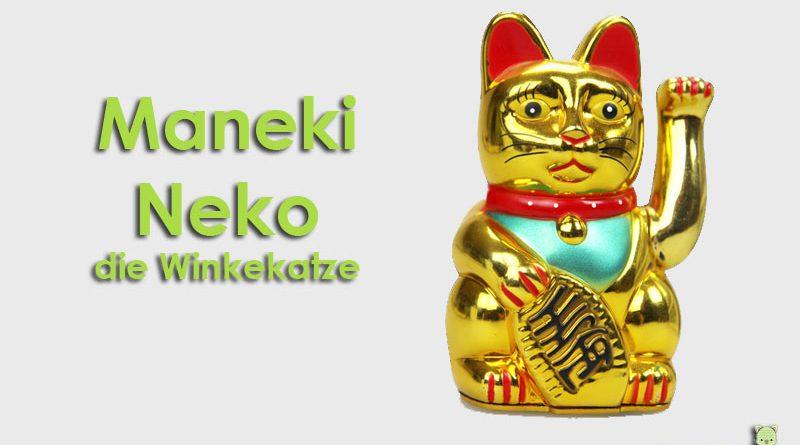 Maneki Neko, Taubertalperser, Winkekatze, Glückskatze, Katzenblog, Winkekatze